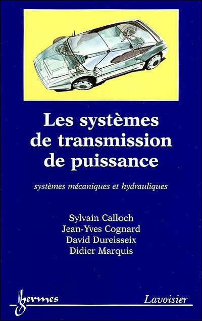 Les systèmes de transmission de puissance