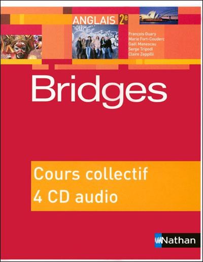 Bridges 2ème 2015 - 4 CD audio classe