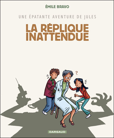 Épatante aventure de Jules (Une) - Réplique inattendue (La)