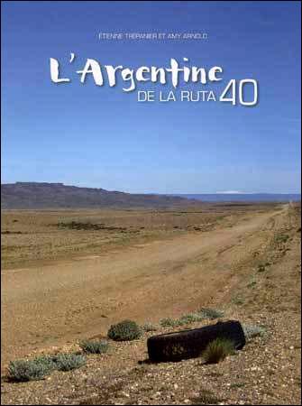 L'Argentine de la Ruta 40