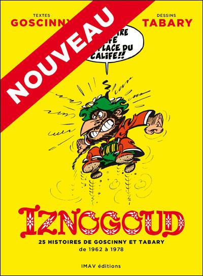 Iznogoud – 25 histoires de Goscinny et Tabary de 1962 à 1978