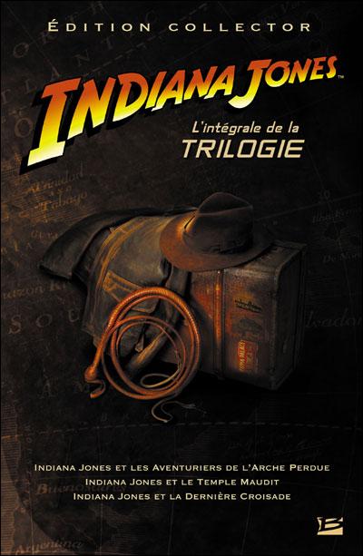 Indiana Jones - L'Intégrale de la trilogie (édition collector)