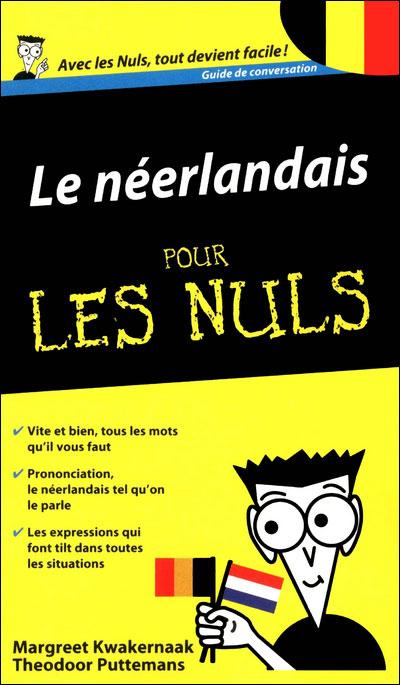 Pour les Nuls -  : Neerlandais guide conversation