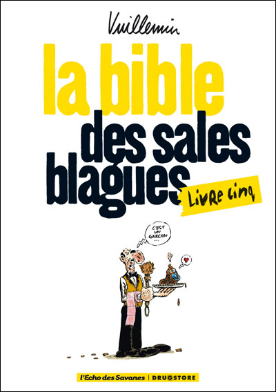 La bible des sales blagues