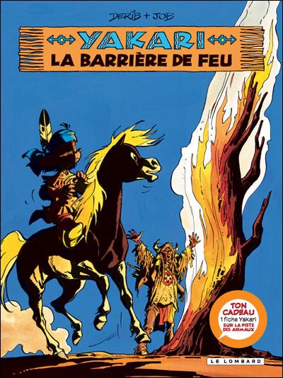 Yakari - Avec une fiche animal Tome 19 : La barrière de feu