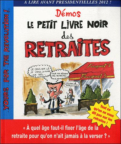 Le petit livre noir des retraites