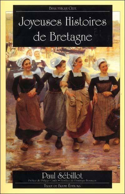 Joyeuses histoires de Bretagne