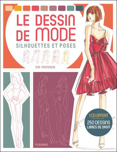 Le dessin de la mode : silhouettes et poses