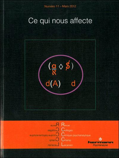 Revue des collèges de clinique psychanalytique du champ lacanien, n° 11