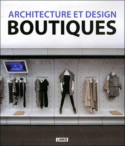 Architecture et design boutiques