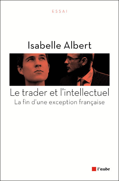 Le trader et l'intellectuel