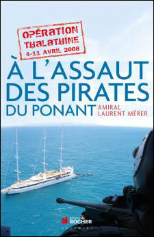 A l'assaut des pirates du Ponant