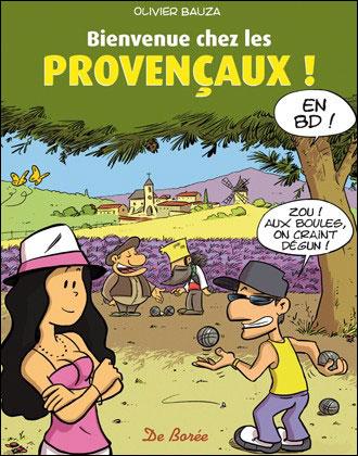 Bienvenue chez les provencaux