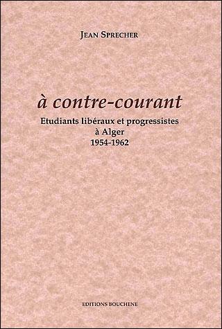 A contre-courant, étudiants libéraux et progressistes à Alger