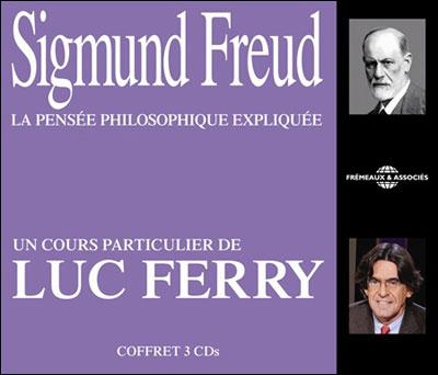 Sigmund Freud la pensée philosophique expliquée