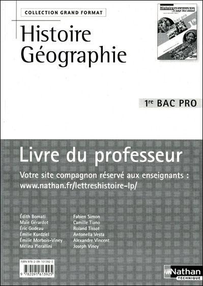 Histoire - Géographie - Éducation civique 1Ère BAC pro Livre du Professeur Grand Format