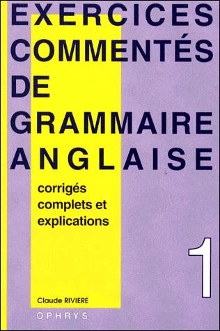 Exercices commentés de grammaire anglaise