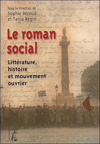 Le roman social littérature, histoire et mouvement ouvrier