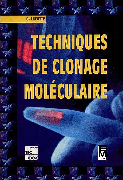 Techniques de clonage moléculaire