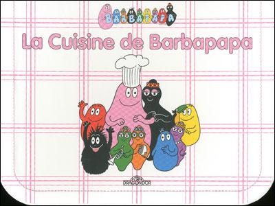 Barbapapa -  : La cuisine de Barbapapa