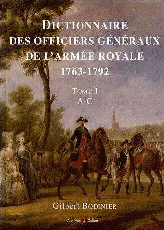 Dictionnaire des officiers generaux de l armee royale 1763 1792 tome i a c