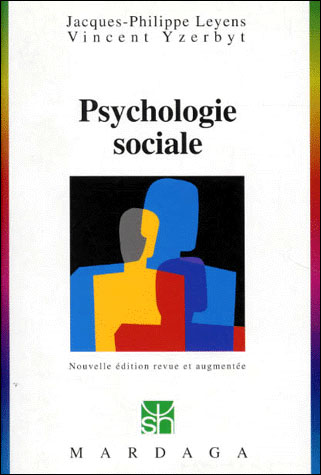 PSYCHOLOGIE SOCIALE 77 Nlle Edition