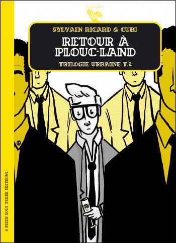 Trilogie urbaine - tome 2 Retour à Plouc-Land
