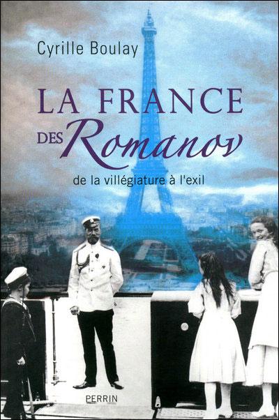 La France des Romanov de la villégiature à l'exil