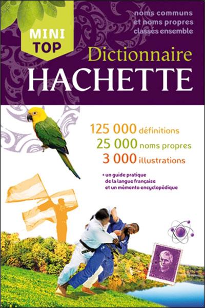 Dictionnaire Hachette Mini Top de la langue française