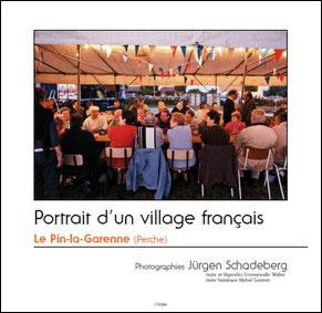Portrait d'un village français : Le Pin-la-Garenne