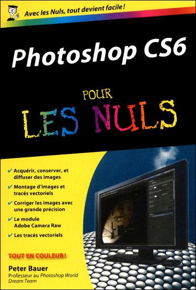 Pour les Nuls -  : Photoshop CS6 Poche Pour les nuls