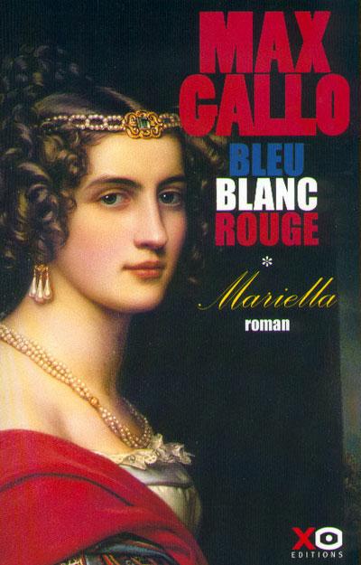 Bleu blanc rouge - tome 1 Mariella