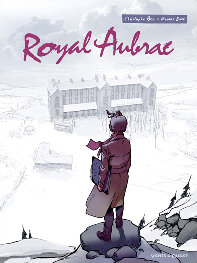 Royal Aubrac - Tome 01 : Royal Aubrac