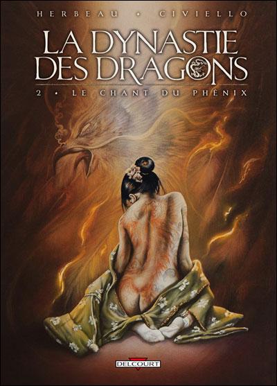 Dynastie des dragons T02 Le chant du Phénix