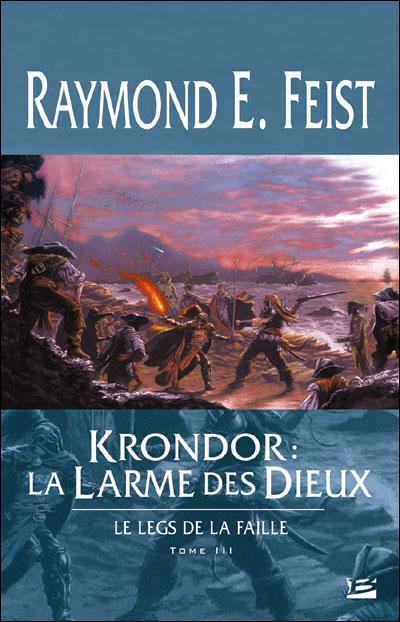 Le Legs de la Faille T03 Krondor : la Larme des dieux