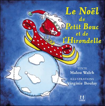 Le Noël de Petit Bouc et de l'Hirondelle