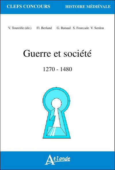 Guerres et société, 1270-1480