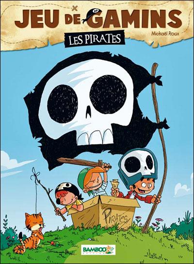 Jeu de gamins - Les pirates