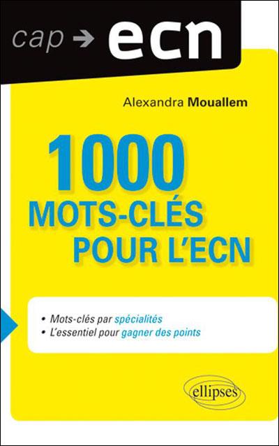 1000 mots clés pour l'ECN