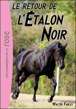 L'Étalon Noir 02 - Le retour de l'Étalon Noir