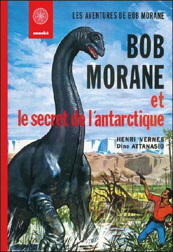Bob Morane et le secret de l'Antartique