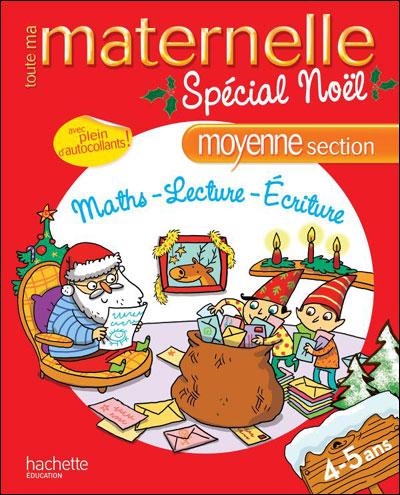 TOUTE LA MATERNELLE Spécial Noël MS