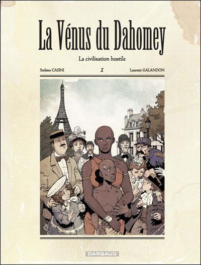 La Vénus du Dahomey - Tome 1 : La civilisation hostile