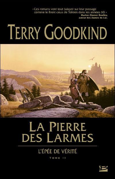 L'Épée de Vérité T02 La Pierre des Larmes