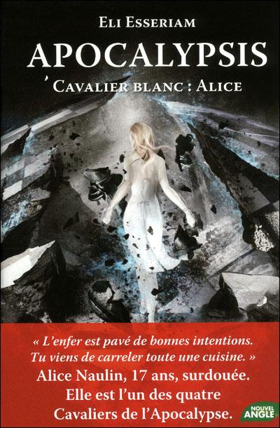 Apocalypsis - Tome 1 : Cavalier blanc