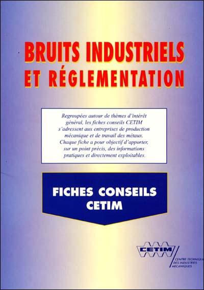 Bruits industriels et reglemen