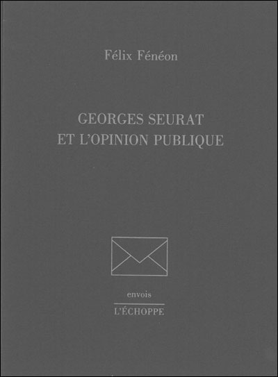 Georges Seurat et l'opinion publique
