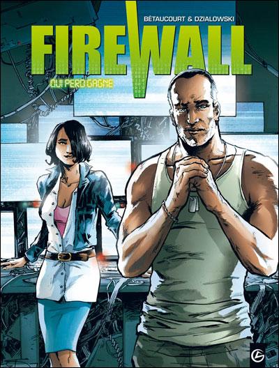 Firewall - volume 2 - Qui perd gagne