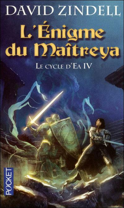 Le cycle d'Ea - tome 4 L'Enigme du Maîtreya