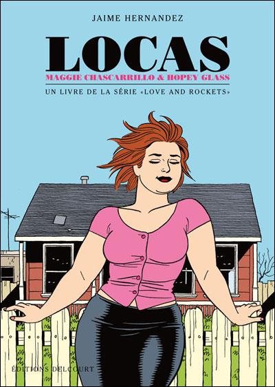 Locas, Maggie Chascarrillo & Hopey Glass